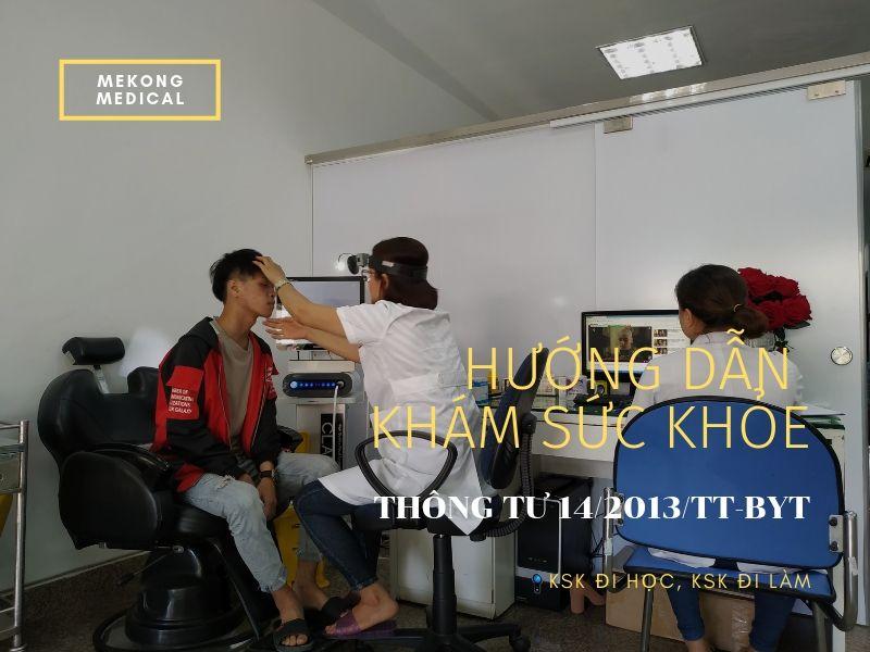 Hướng dẫn khám sức khỏe đi làm, đi học theo Thông tư 14/2013/TT-BYT